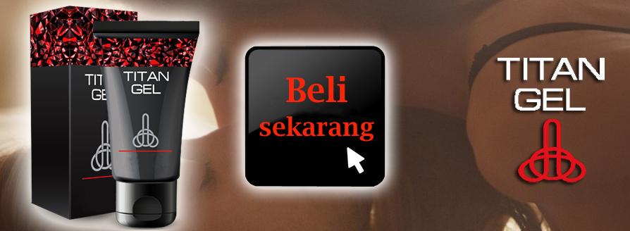 Harga Titan Gel — beli Titan Gel di Indonesia
